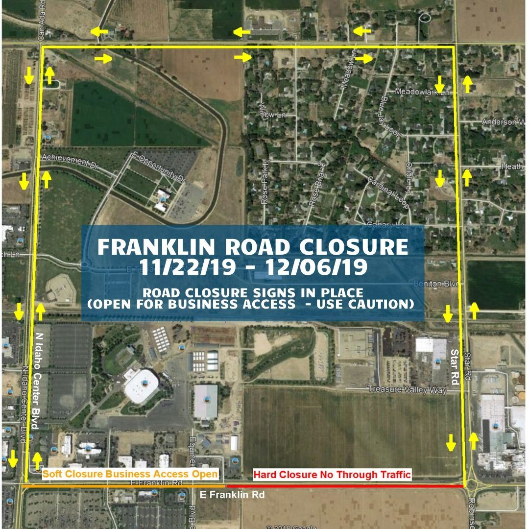 Franklin Road between Idaho Center Boulevard and Star Road will be closed Friday, November 22 throug