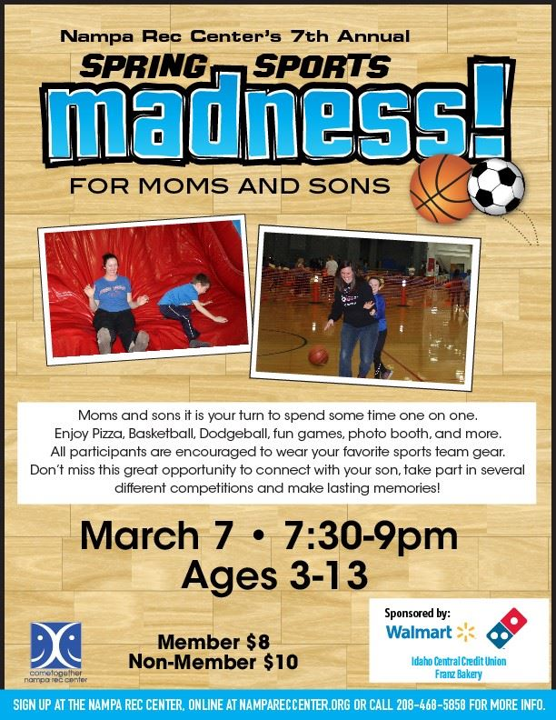 Flyer for Spring Sports Madness for Moms and Sons on March 7 at the Nampa Rec Center