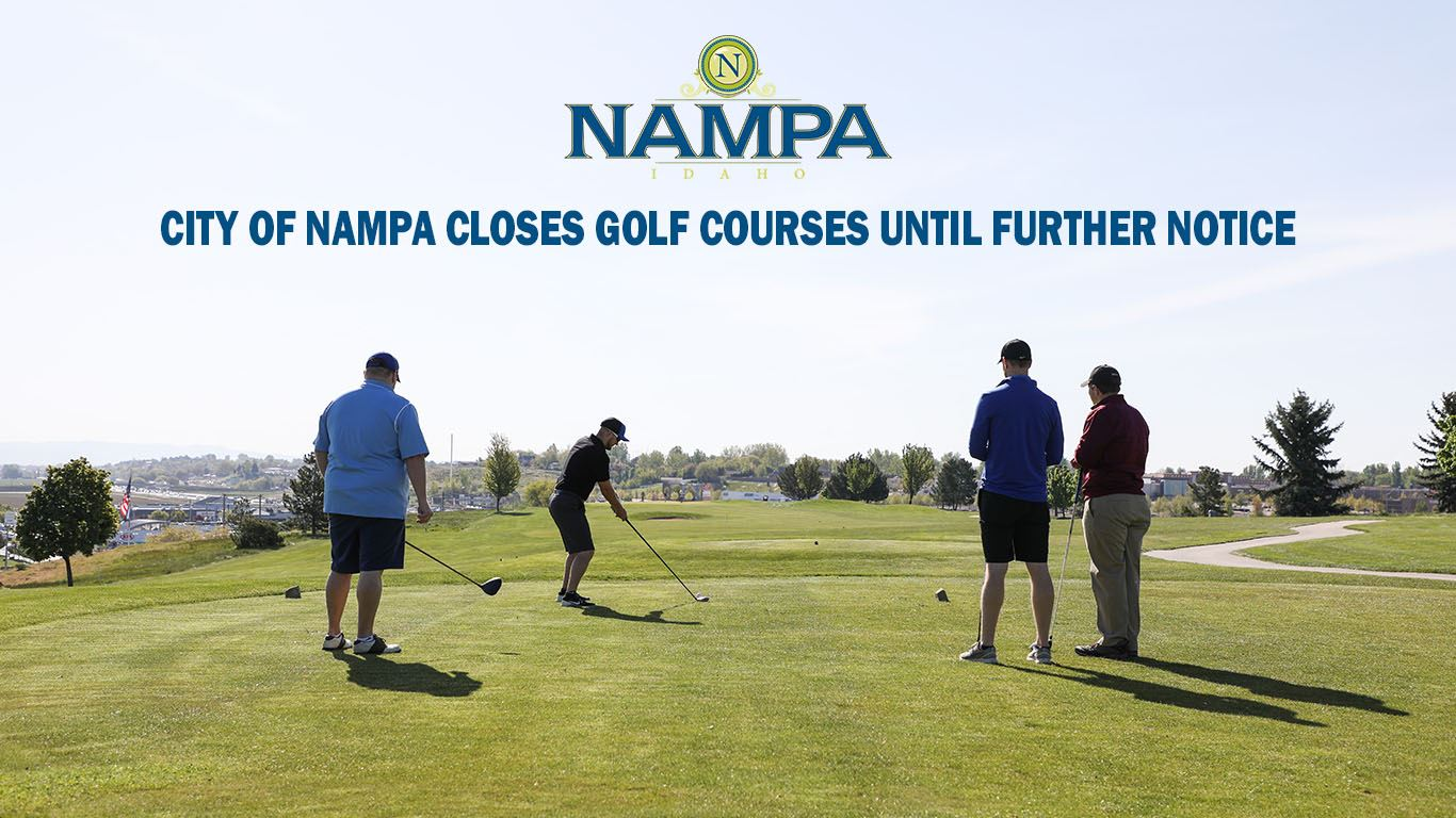 City of Nampa closes golf courses until further notice
