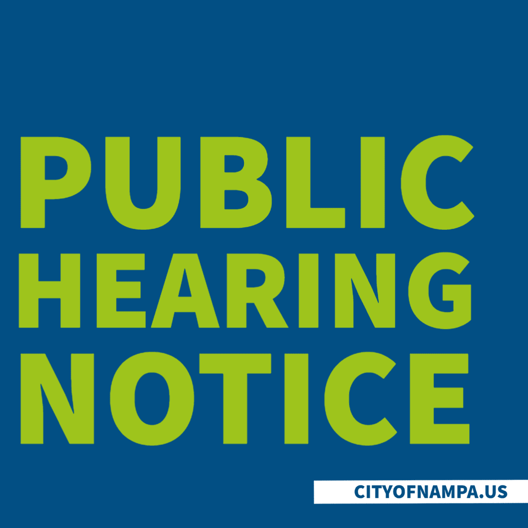 City of Nampa Public Hearing Notice