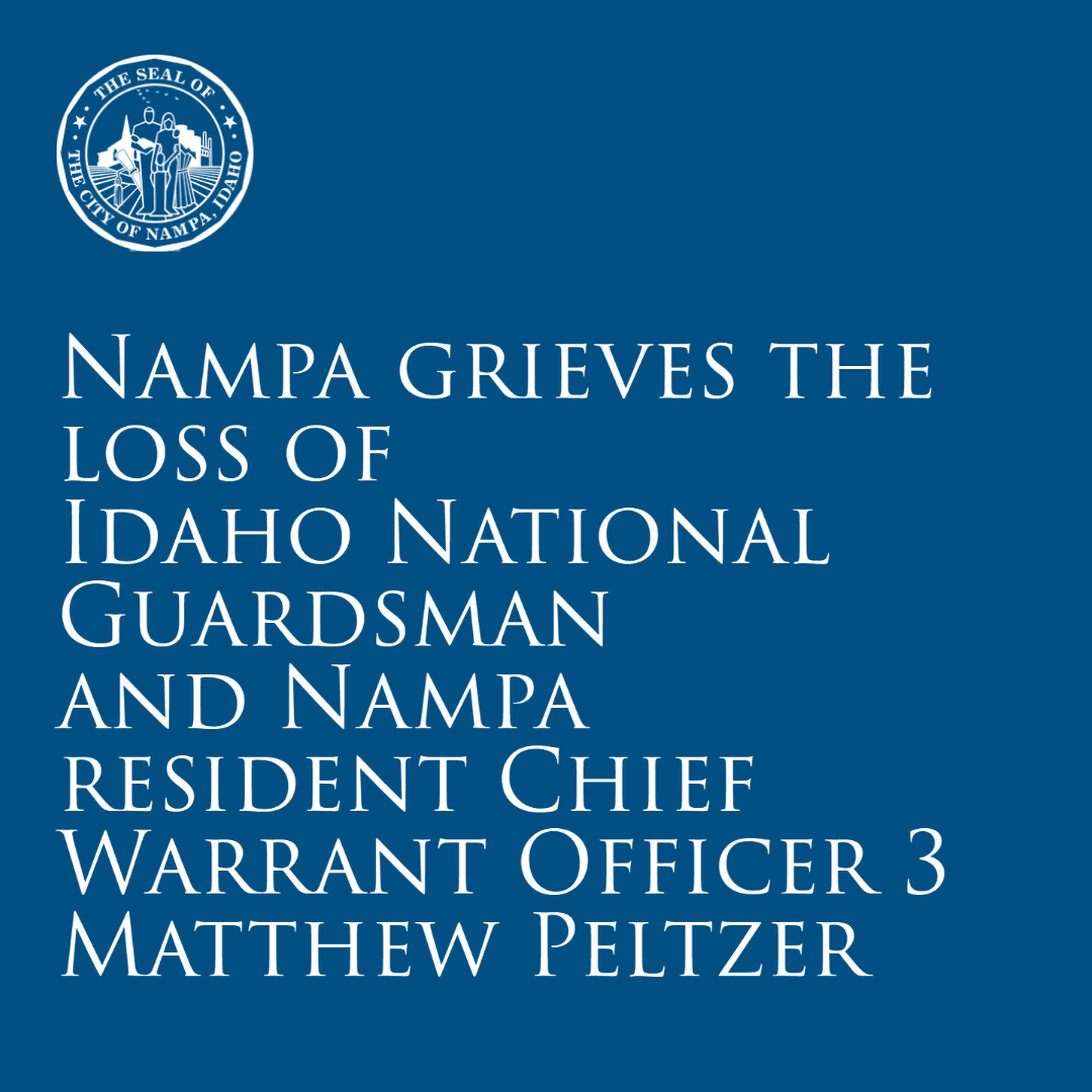 Nampa grieves the loss of  Idaho National Guardsman  and Nampa resident Chief Warrant Officer 3  Mat