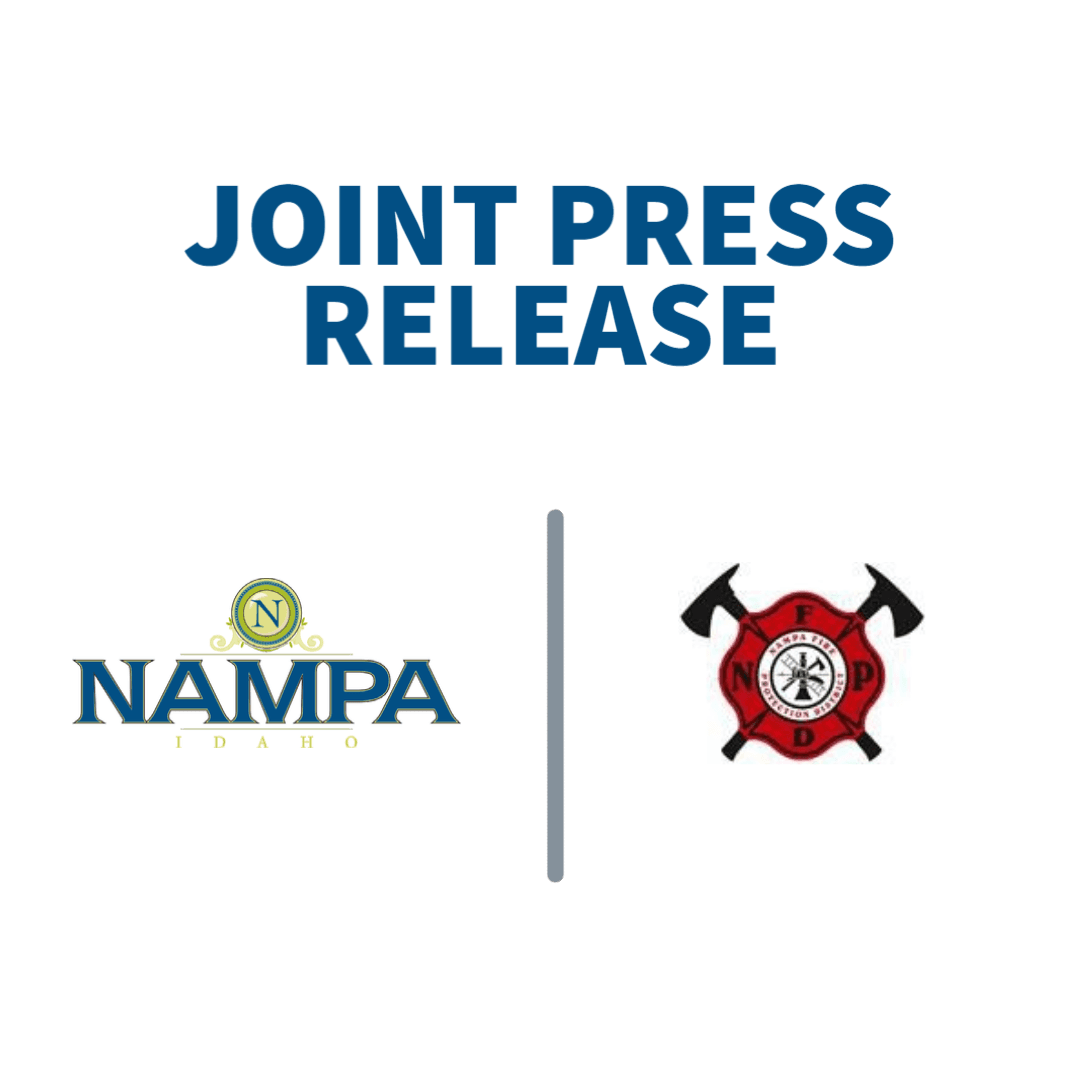 Joint Press Release City of Nampa and Nampa Fire Protection District