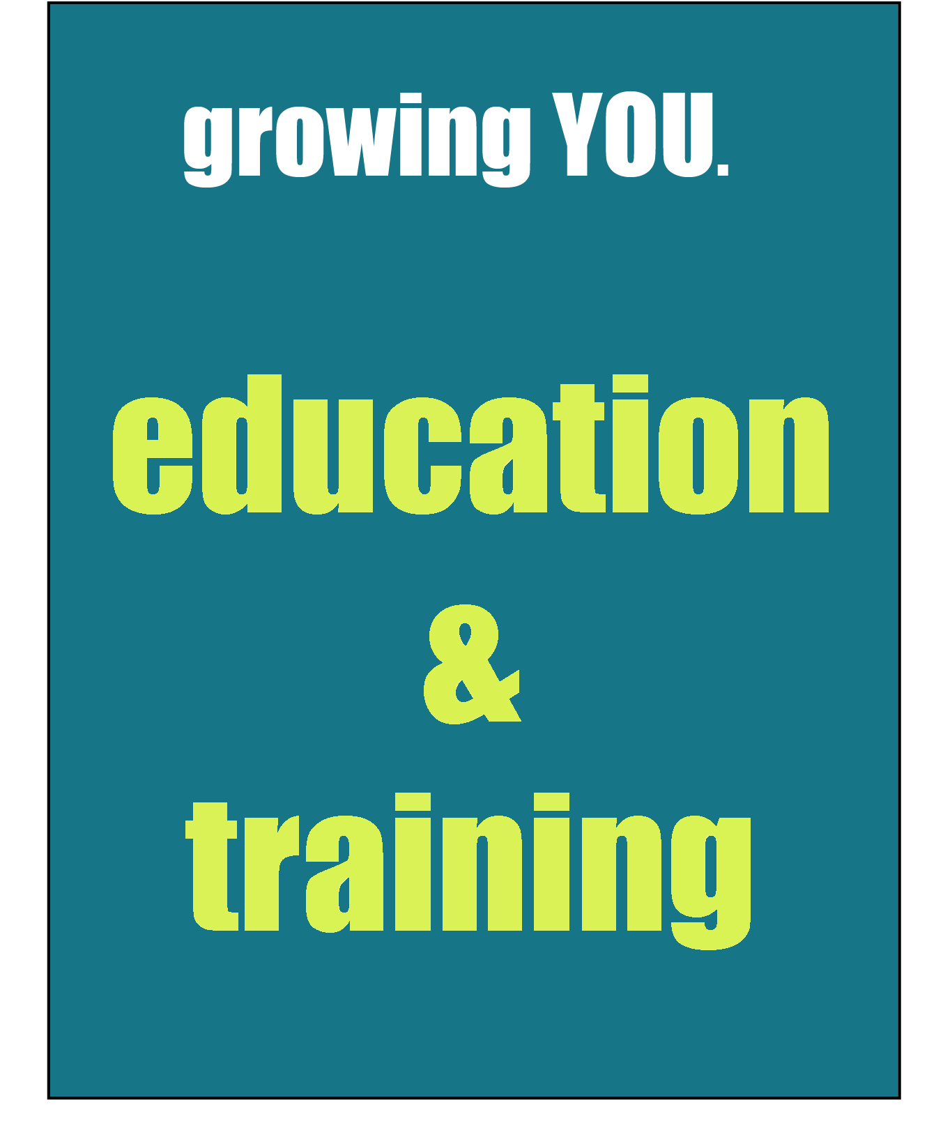 educaton and training