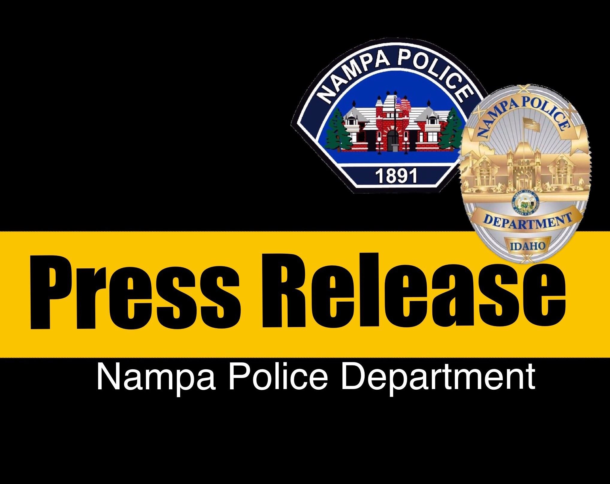 Black background with Press Release in yellow and Nampa Police Badge
