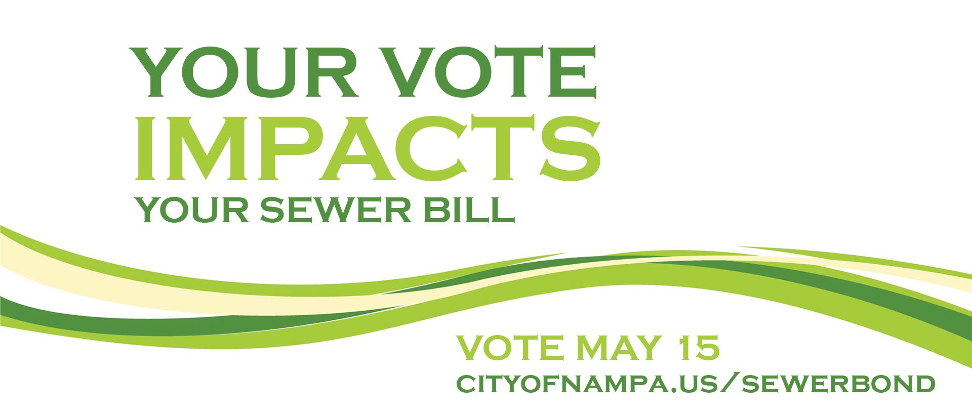 Nampa - Your May 15 vote impacts your sewer bill